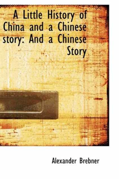Books About China - A Little History of China and a Chinese story