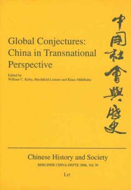 Books About China - Global Conjectures: China in Transnational Perspective (Berliner China-Hefte Chi