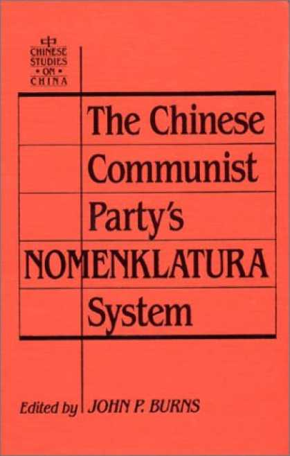 Books About China - The Chinese Communist Party's Nomenklatura System: A Documentary Study of Party