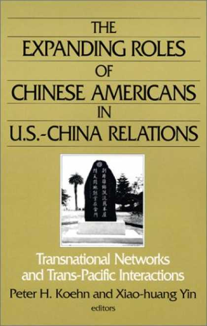 Books About China - The Expanding Roles of Chinese Americans in U.S.-China Relations: Transnational