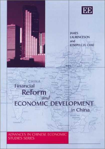 Books About China - Financial Reform and Economic Development in China (Advances in Chinese Economic