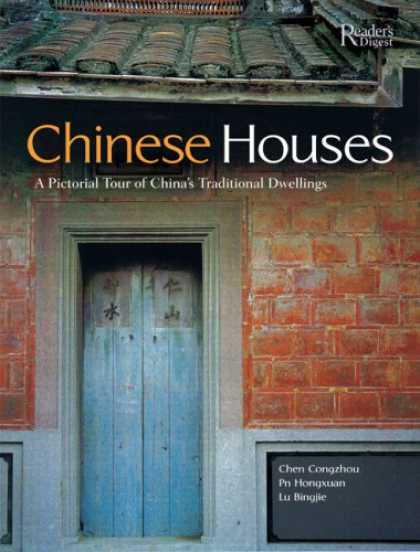 Books About China - Chinese Houses: A Pictorial Tour of China's Traditional Dwellings