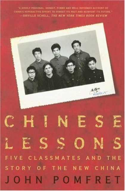 Books About China - Chinese Lessons: Five Classmates and the Story of the New China