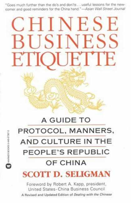 Books About China - Chinese Business Etiquette: A Guide to Protocol, Manners, and Culture in the Peo