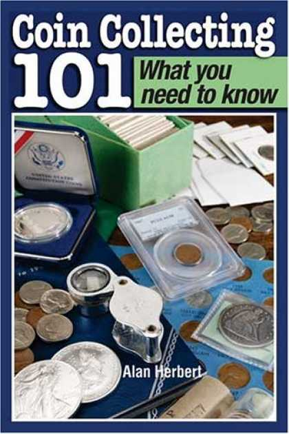 Books About Collecting - Coin Collecting 101 What You Need to Know