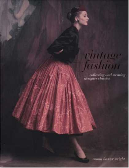 Books About Collecting - Vintage Fashion: Collecting and Wearing Designer Classics