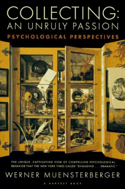 Books About Collecting - Collecting: An Unruly Passion: Psychological Perspectives