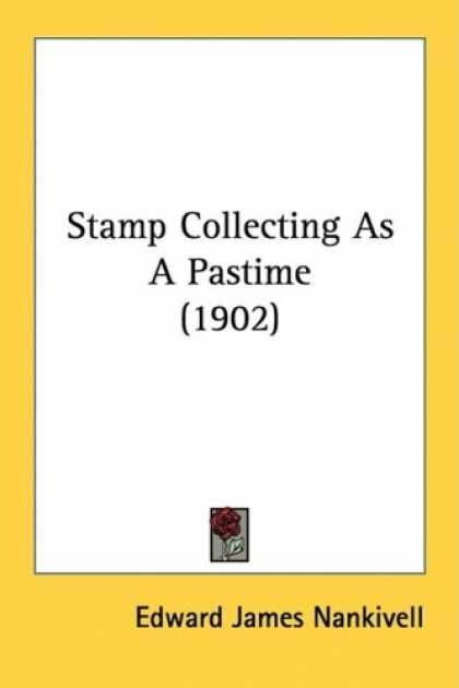 Books About Collecting - Stamp Collecting As A Pastime (1902)
