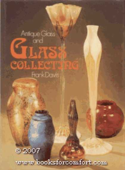 Books About Collecting - Antique Glass and Glass Collecting