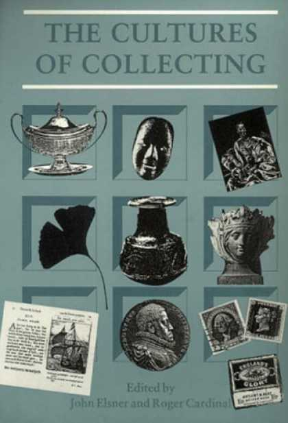 Books About Collecting - The Cultures of Collecting (Critical Views)