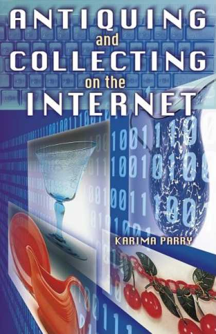 Books About Collecting - Antiquing and Collecting on the Internet