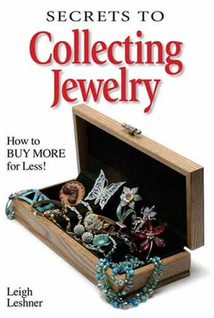 Books About Collecting - Secrets to Collecting Jewelry: How to Buy More for Less