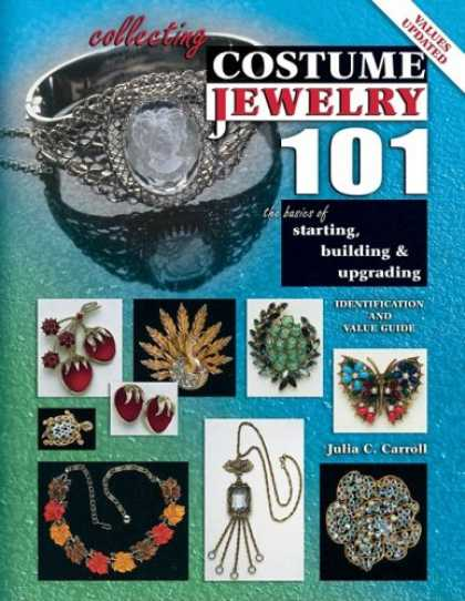 Books About Collecting - Collecting Costume Jewelry 101: The Basics of Starting, Building and Upgrading (
