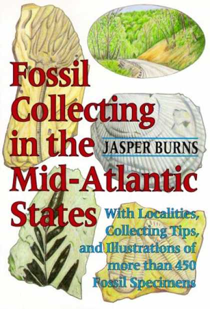 Books About Collecting - Fossil Collecting in the Mid-Atlantic States: With Localities, Collecting Tips,