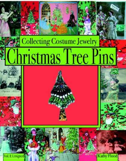Books About Collecting - Collecting Costume Jewelry Christmas Tree Pins: Vol. I:  Unsigned