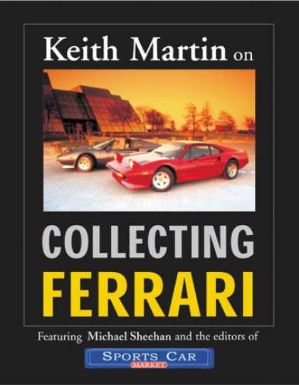 Books About Collecting - Keith Martin on Collecting Ferrari