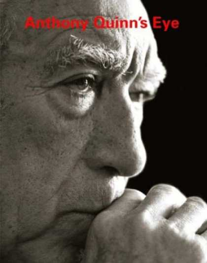 Books About Collecting - Anthony Quinn's Eye: A Lifetime of Creating and Collecting Art