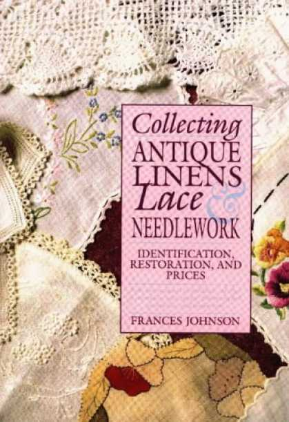 Books About Collecting - Collecting Antique Linens Lace & Needlework