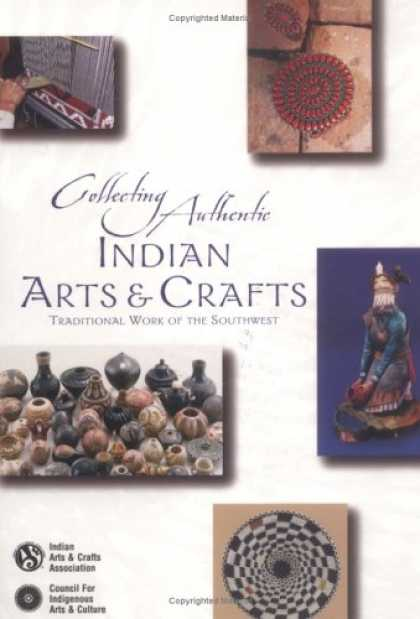 Books About Collecting - Collecting Authentic Indian Arts and Crafts: Traditional Work of the Southwest