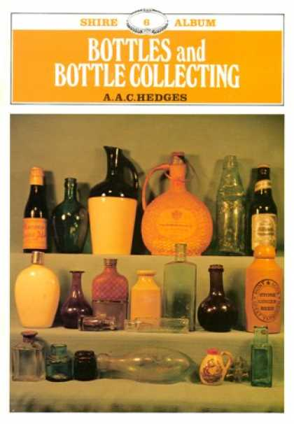 Books About Collecting - Bottles and Bottle Collecting (Album Series, Volume 6)