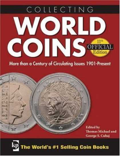Books About Collecting - Collecting World Coins: More Than a Century of Circulating Issues 1901-Present