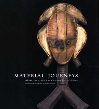 Books About Collecting - Material Journeys: Collecting African And Oceanic Art, 1945-2000