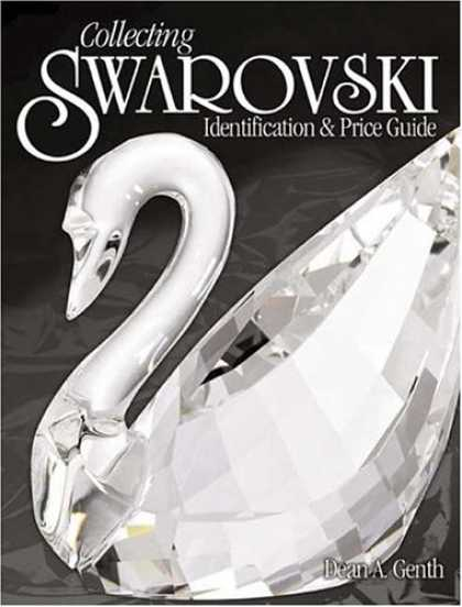 Books About Collecting - Collecting Swarovski: Identification & Price Guide (Identification and Value Gui