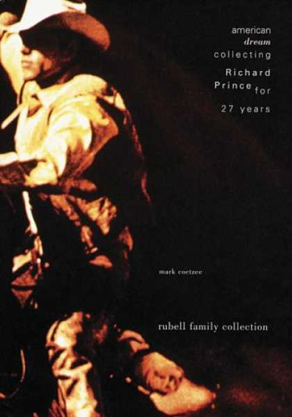 Books About Collecting - American Dream: Collecting Richard Prince For 27 Years