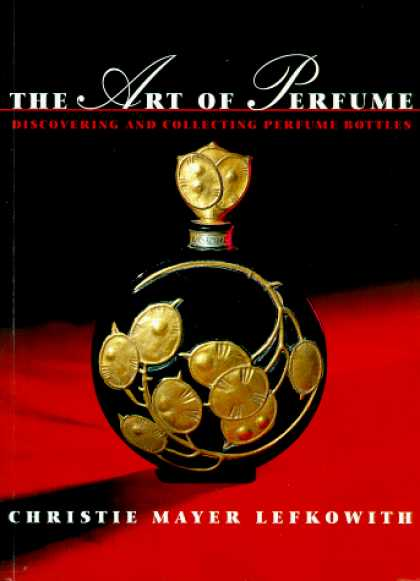 Books About Collecting - Art of Perfume: Discovering and Collecting Perfume Bottles