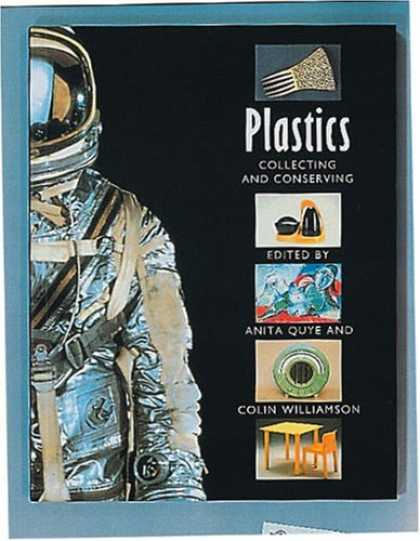 Books About Collecting - Plastics: Collecting and Conserving