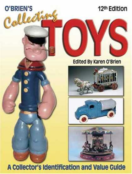 Books About Collecting - O'Brien's Collecting Toys: Identification and Value Guide (Collecting Toys Ident