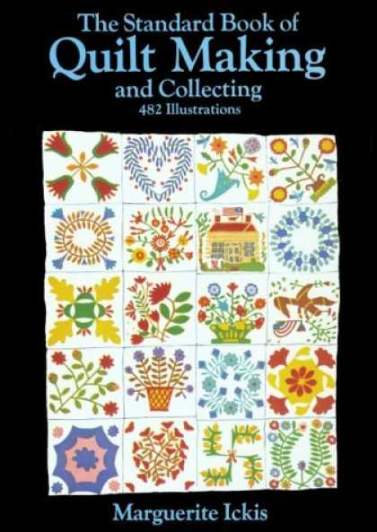 Books About Collecting - The Standard Book of Quilt Making and Collecting