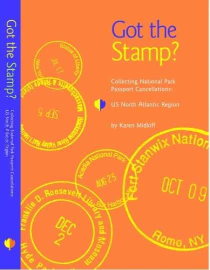 Books About Collecting - Got the Stamp? Collecting National Park Passport Cancellations: U.S. North Atlan