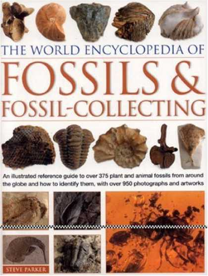 Books About Collecting - World Encyclopedia of Fossils & Fossil-Collecting: An illustrated reference to o