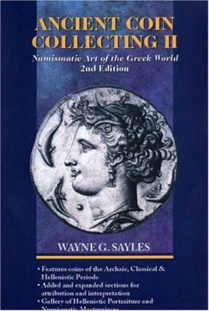 Books About Collecting - Ancient Coin Collecting II: Numismatic Art of the Greek World (No. II)