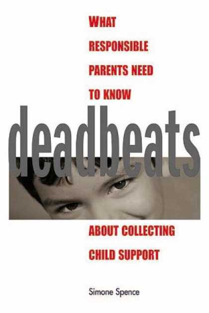 Books About Collecting - Deadbeats: What Responsible Parents Need to Know About Collecting Child Support