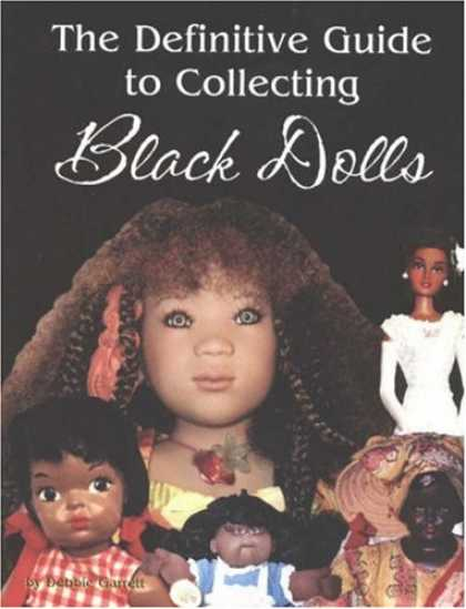 Books About Collecting - The Definitive Guide to Collecting Black Dolls