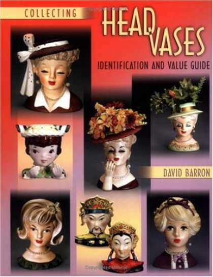 Books About Collecting - Collecting Head Vases: Identification and Value Guide