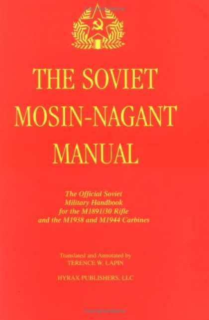 Books About Collecting - The Soviet Mosin-Nagant Manual