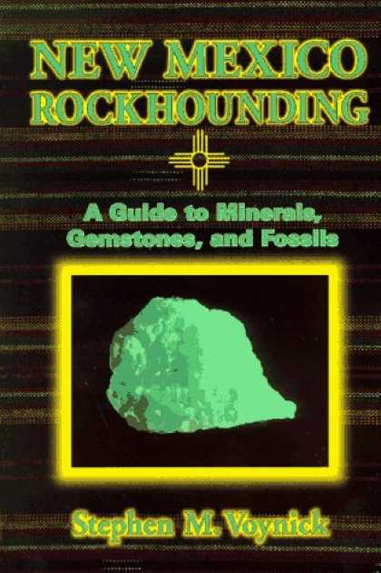 Books About Collecting - New Mexico Rockhounding (Rock Collecting)