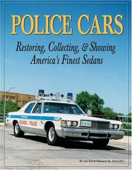 Books About Collecting - Police Cars: Restoring, Collecting and Showing America's Finest Sedans