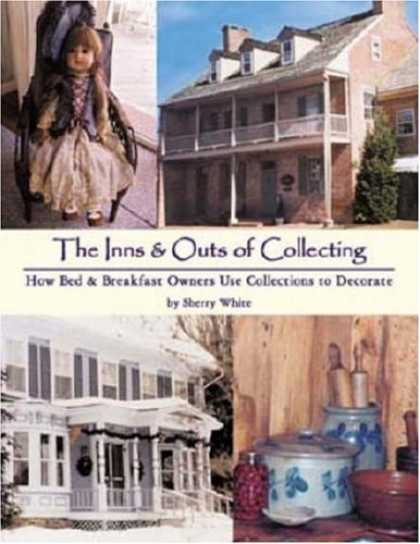 Books About Collecting - The Inns & Outs of Collecting: How Bed and Breakfast Owners Use Collections to D