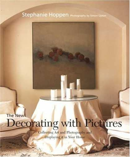 Books About Collecting - The New Decorating with Pictures: Collecting Art and Photography and Displaying