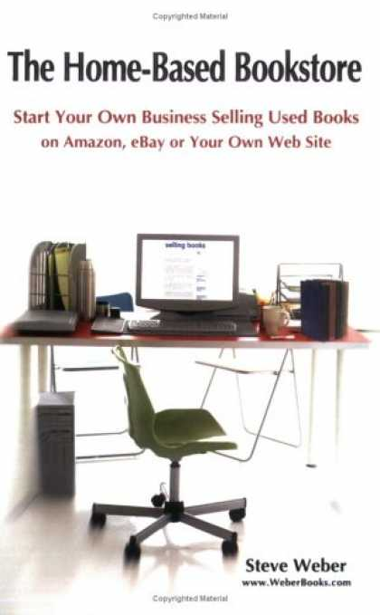 Books About Collecting - The Home-Based Bookstore: Start Your Own Business Selling Used Books on Amazon,