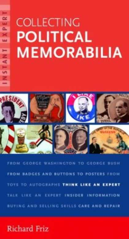 Books About Collecting - Instant Expert: Collecting Political Memorabilia