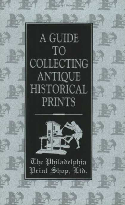 Books About Collecting - A Guide To Collecting Antique Historical Prints