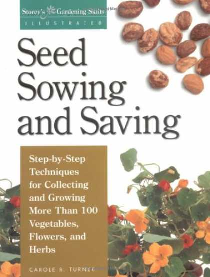 Books About Collecting - Seed Sowing and Saving: Step-by-Step Techniques for Collecting and Growing More