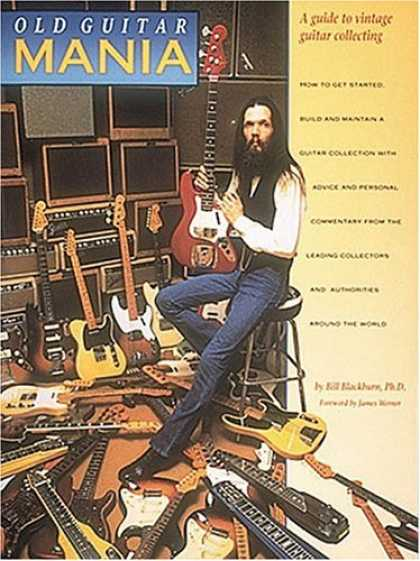 Books About Collecting - Old Guitar Mania: A Guide to Vintage Guitar Collecting : How to Get Started, Bui