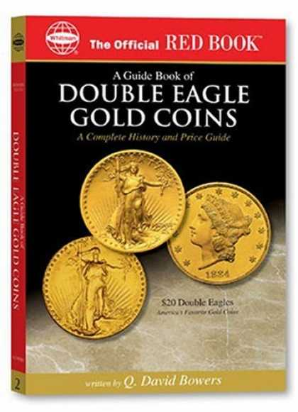 Books About Collecting - A guide Book of Double Eagle Gold Coins: A Complete History and Price Guide (Off