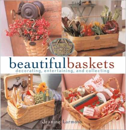 Books About Collecting - Beautiful Baskets: Decorating, Entertaining, and Collecting